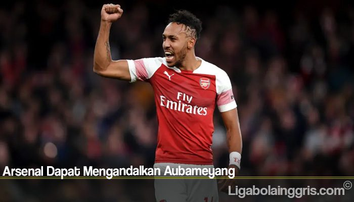 Arsenal Dapat Mengandalkan Aubameyang