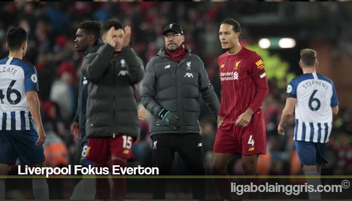 Liverpool Fokus Everton