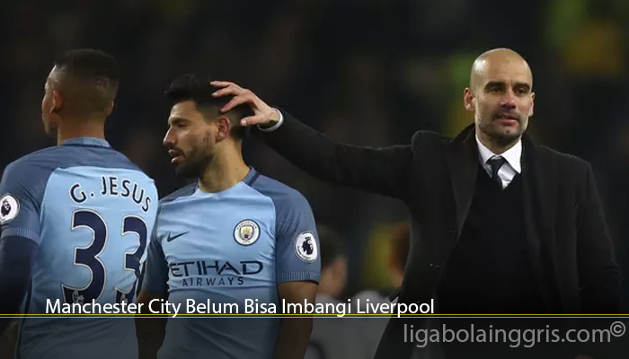 Manchester City Belum Bisa Imbangi Liverpool