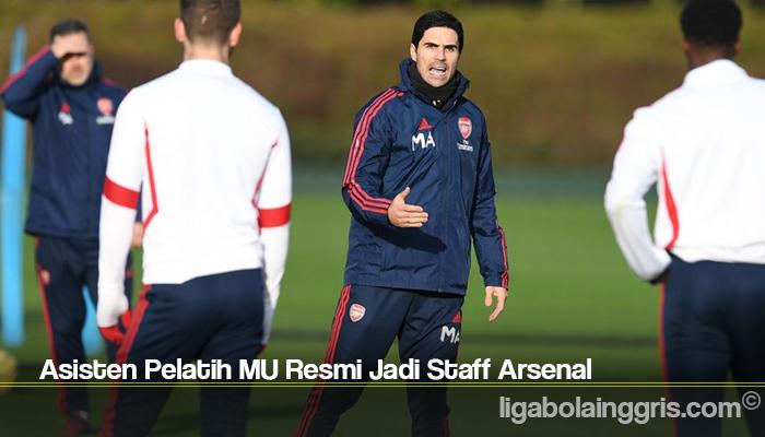 Asisten Pelatih MU Resmi Jadi Staff Arsenal